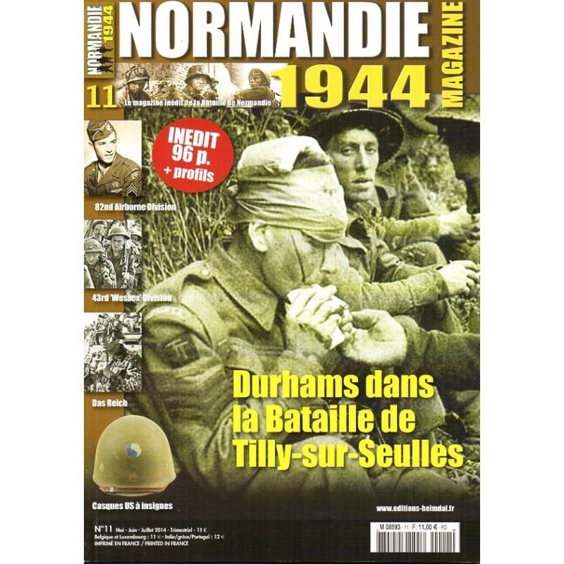 Normandie 1944 n° 11 - Durhams dans la Bataille de Tilly-sur-Seulles