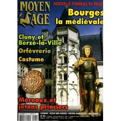 Moyen Age n° 93 - Bourges la médiévale - Cluny et Berzé-la-ville