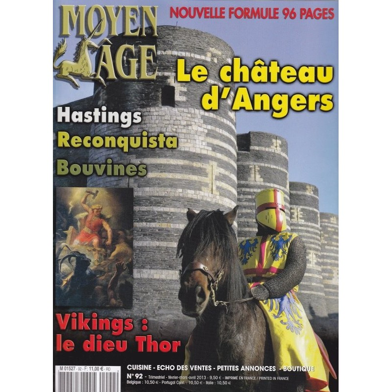 Moyen Age n° 92 - Le Château d'Angers - Hastings - Reconquista