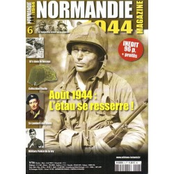 Normandie 1944 n° 6 - Août 1944, l'étau se resserre !