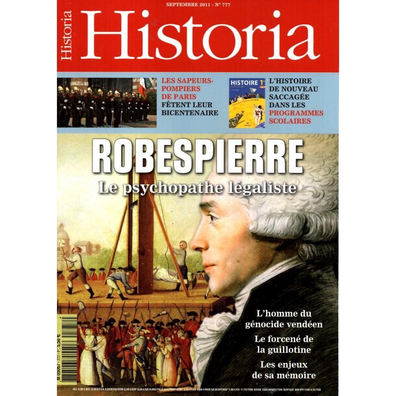 Historia n° 777 - Robespierre, le psychopathe légaliste