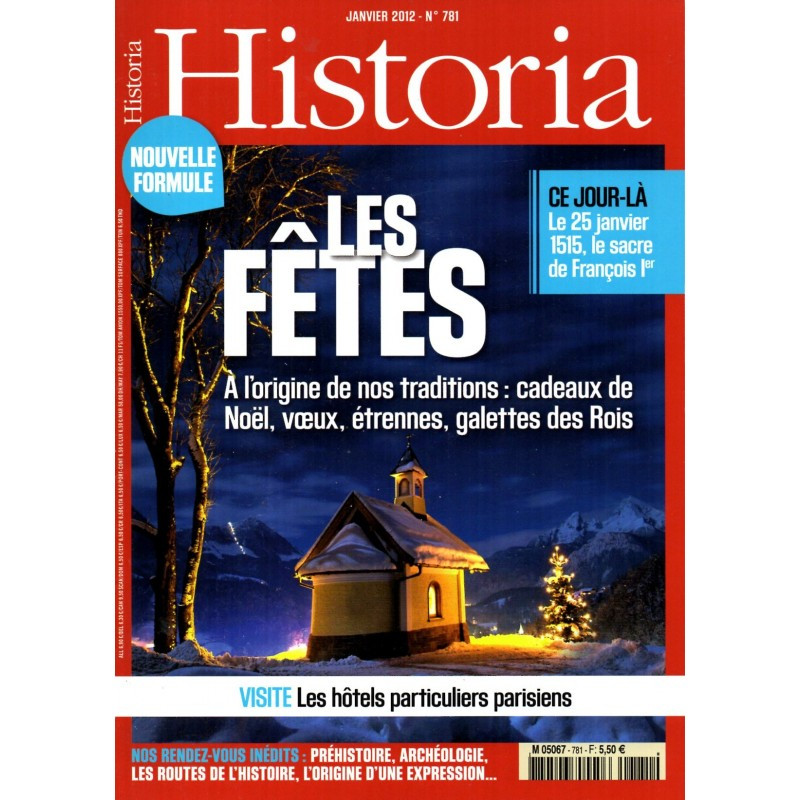 Historia n° 781 - Les Fêtes, à l'origine de nos traditions...