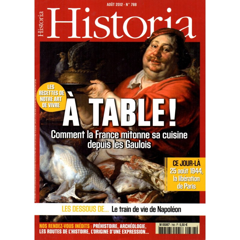 Historia n° 788 - A Table ! Comment la France mitonne sa cuisine depuis les Gaulois