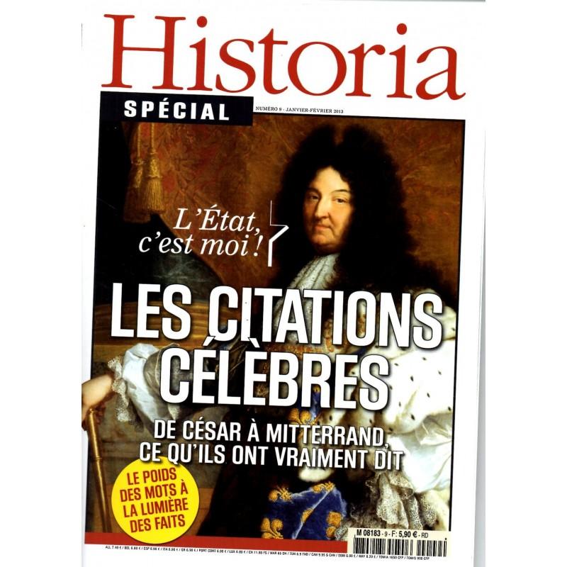 Historia Spécial n° 9 - Les Citations Célèbres - De César à Mitterrand, ce qu'ils ont vraiment dit