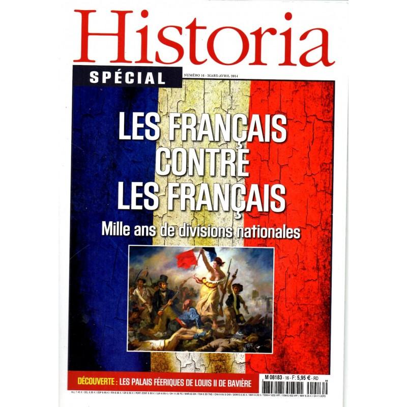 Historia Spécial n° 16 - Les Français contre les Français, mille ans de divisions nationales
