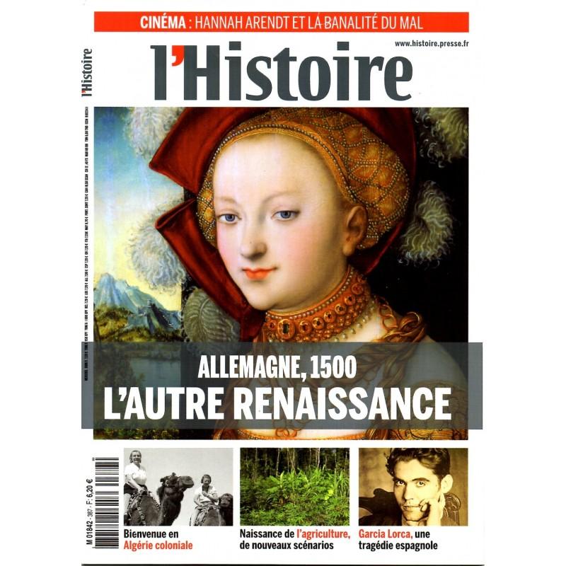 L'Histoire n° 387 - Allemagne 1500, L'autre renaissance