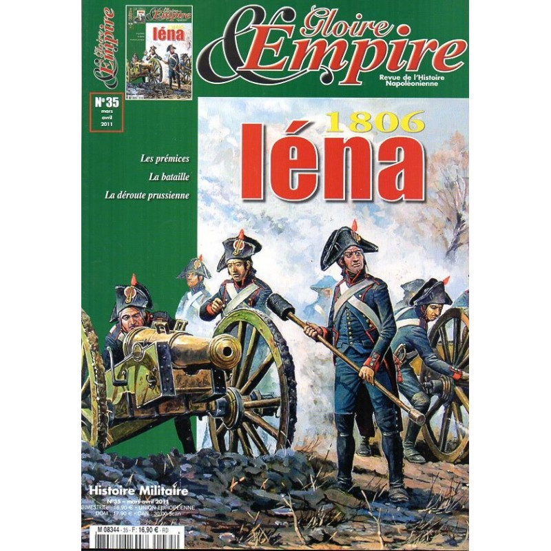 Gloire & Empire n° 35 - IENA 1806, Les prémices, la Bataille, la Déroute prussienne