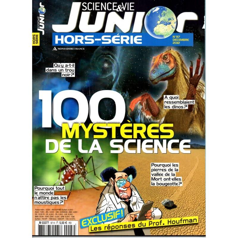 Science & Vie Junior (hors série) n° 97H - 100 mystères de la science