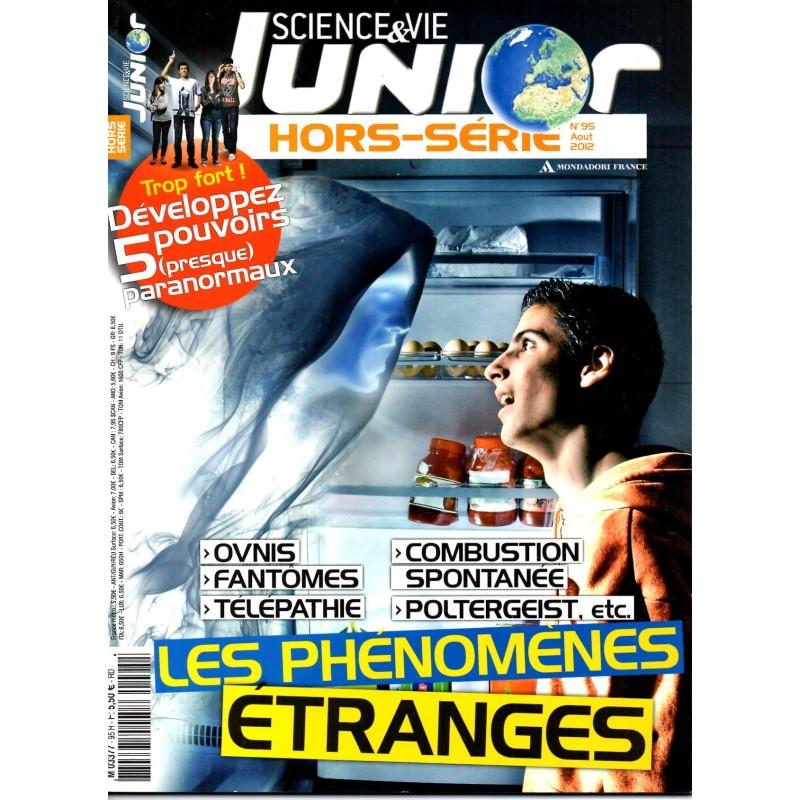 Science & Vie Junior (hors série) n° 95H - Les Phénomènes étranges