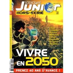 Science & Vie Junior (hors série) n° 94H - Vivre en 2050