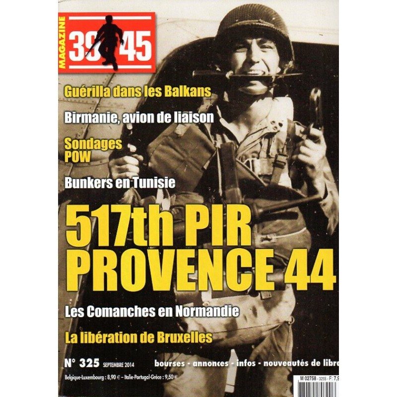 Magazine 39-45  n° 325S - 517th PIR Provence 44