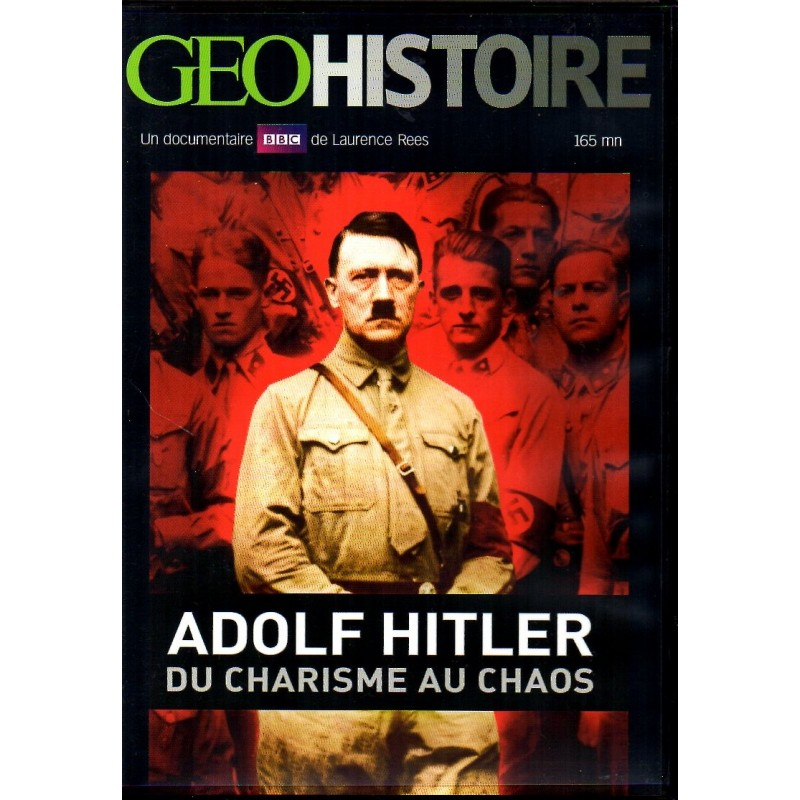 Adolf Hitler, du Charisme au Chaos (Laurence Rees) - DVD Zone 2