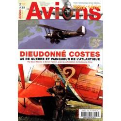 Avions n° 38H - Dieudonné Costes, As de guerre et Vainqueur de l'atlantique