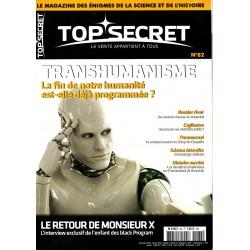Top Secret n° 82 - Transhumanisme, la fin de notre humanité est-elle déjà programmée ?