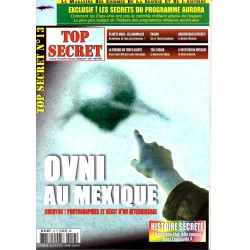 Top Secret n° 13 - OVNI au Mexique, Cocoyoc : photographies et récit d'un atterrissage