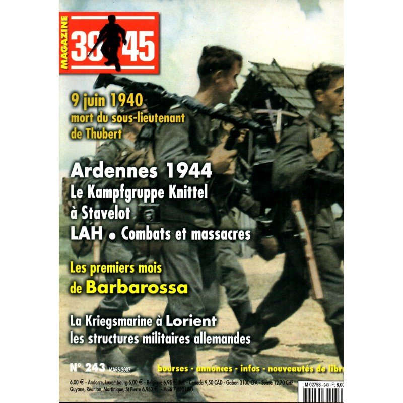Magazine 39-45  n° 243 - Ardennes 1944 la Kampfgruppe Knittel à Stavelot