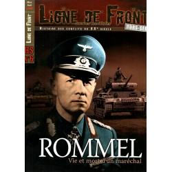 Ligne de Front HS n° 6 - Rommel, Vie et mort d'un maréchal