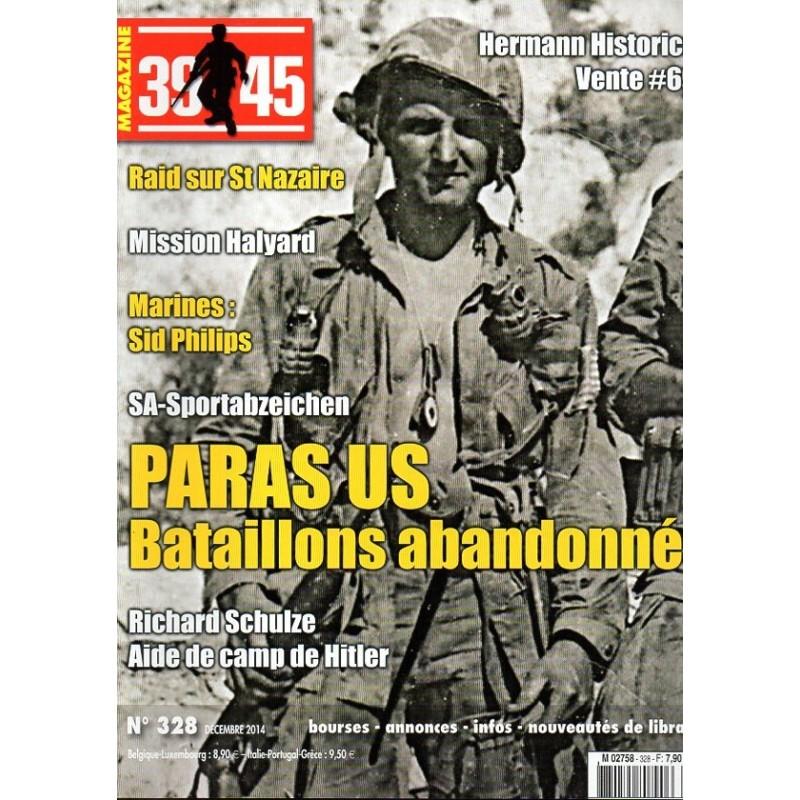 Magazine 39-45  n° 328 -  Paras US Bataillons Abandonnés