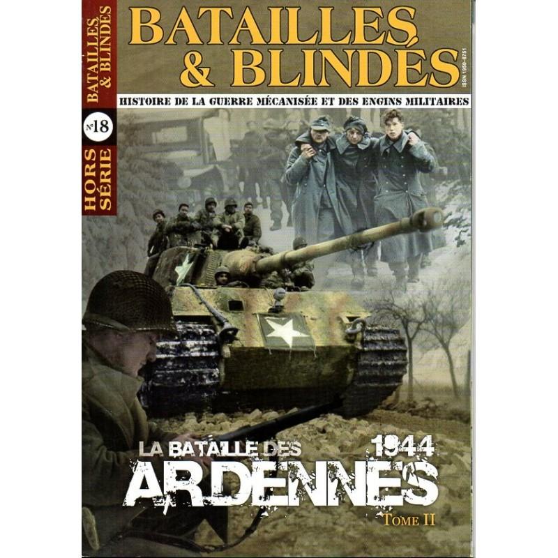 Batailles & Blindés HS n° 18 - La Bataille des Ardennes 1944 - Tome II