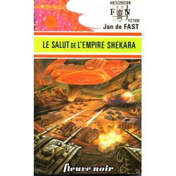 Le salut de l'Empire Shekara - Jan de Fast (Science Fiction)