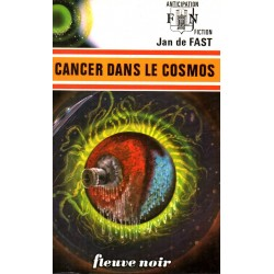 Cancer dans le Cosmos - Jan de Fast (Science Fiction)