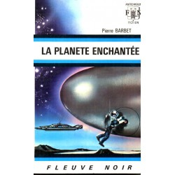 La Planète enchantée - Pierre Barbet (Science Fiction)