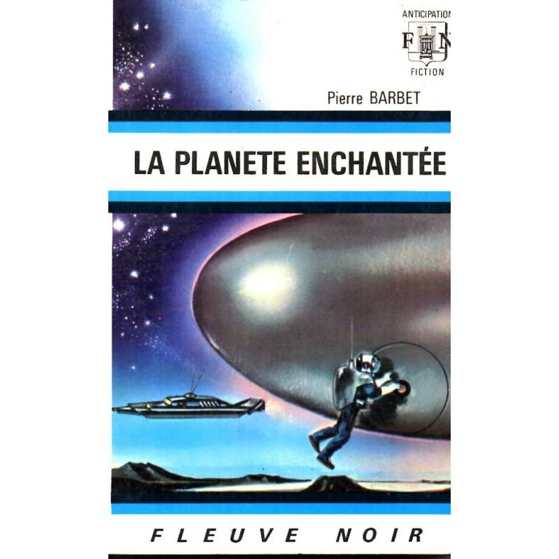 La Planète enchantée - Pierre Barbet (Science Fiction)