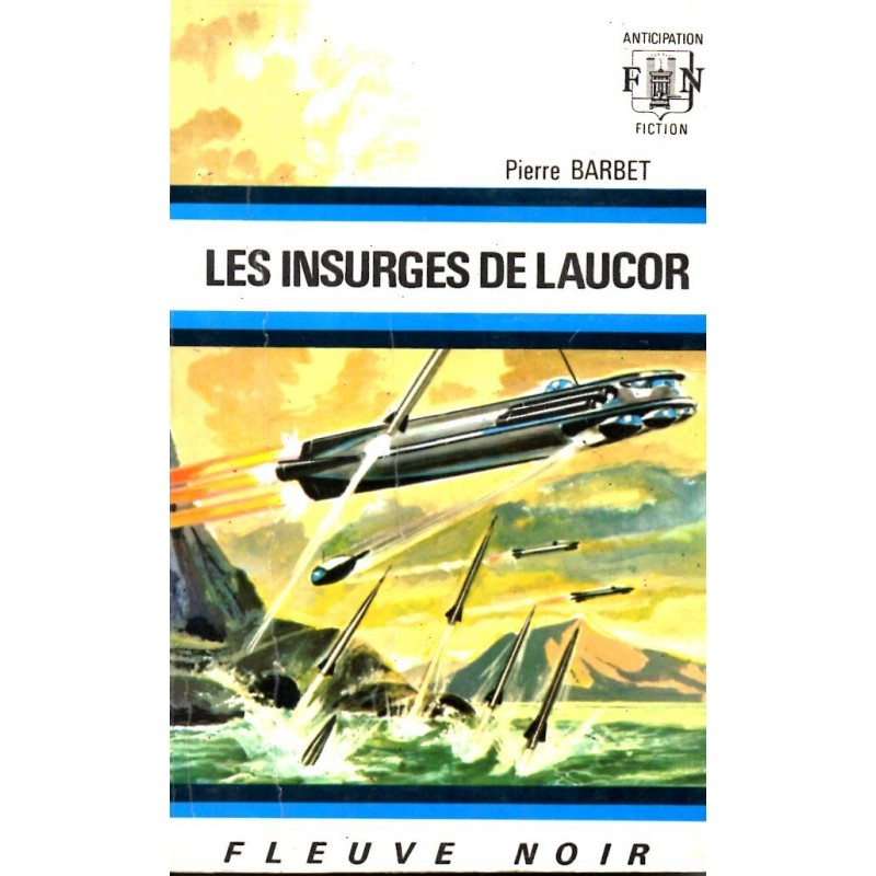 Les insurgés de Laucor - Pierre Barbet (Science Fiction)