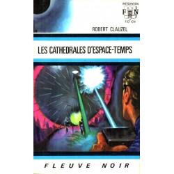 Les Cathédrales d'espace-temps - Robert Clauzel (Science Fiction)