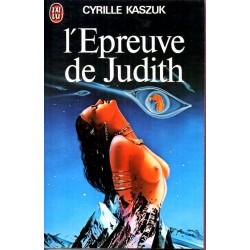 L'Epreuve de Judith - Cyrille Kaszuk (Science Fiction)