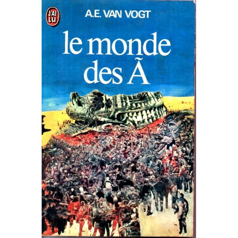 Le Monde des A - A.E. Van Vogt (Science Fiction)
