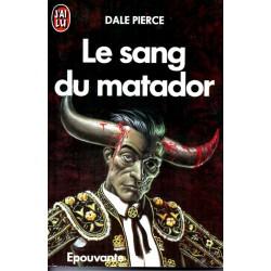 Le sang du matador - Dale Pierce (Epouvante)