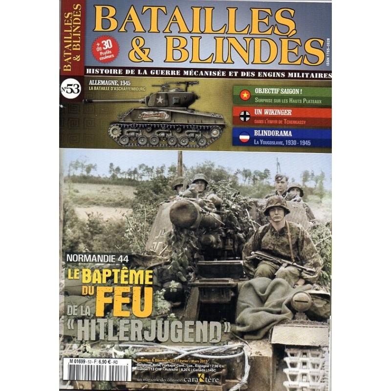 """Batailles & Blindés n° 53 - Normandie 1944, le baptême du feu pour la """"Hitlerjugend"""""""
