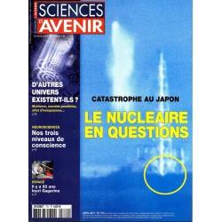 Sciences et Avenir n° 770 - Catastrophe nucléaire au Japon, le nucléaire en questions