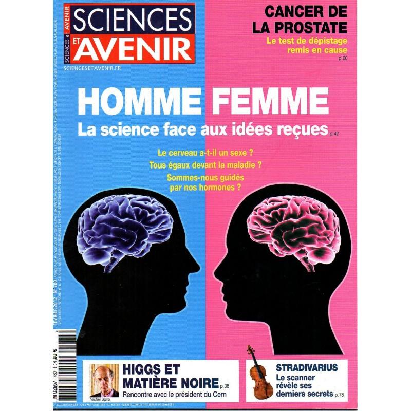 Sciences et Avenir n° 780 - Homme Femme, la science face aux idées reçues