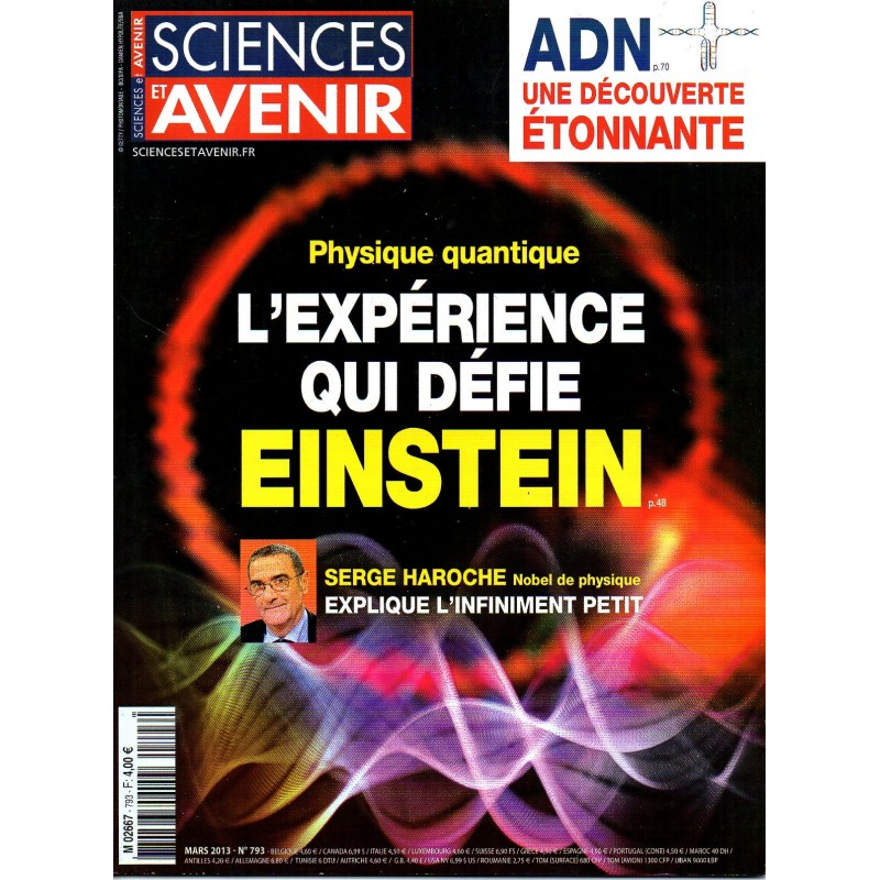 Sciences et Avenir n° 793 - Physique Quantique : L'expérience qui défie Einstein