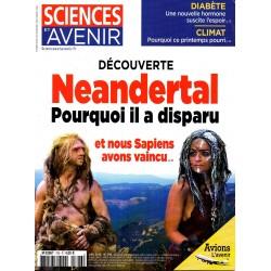 Sciences et Avenir n° 796 - Découverte : Néandertal, pourquoi il a disparu