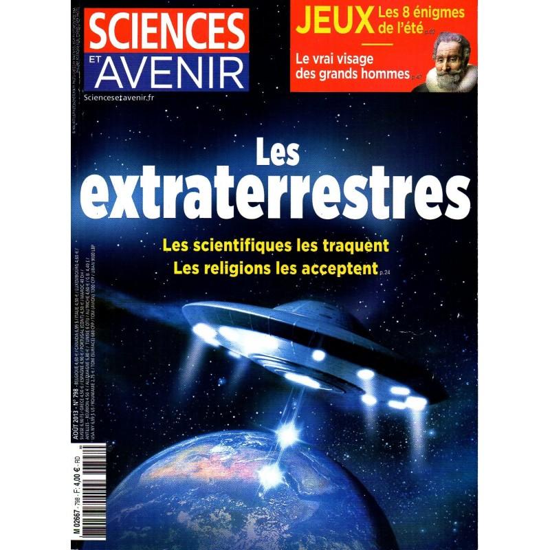 Sciences et Avenir n° 798 - Les extraterrestres, les scientifiques les traquent, les religions les acceptent