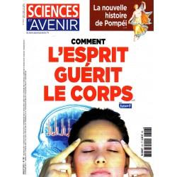 Sciences et Avenir n° 797 - Comment l'esprit guérit le corps