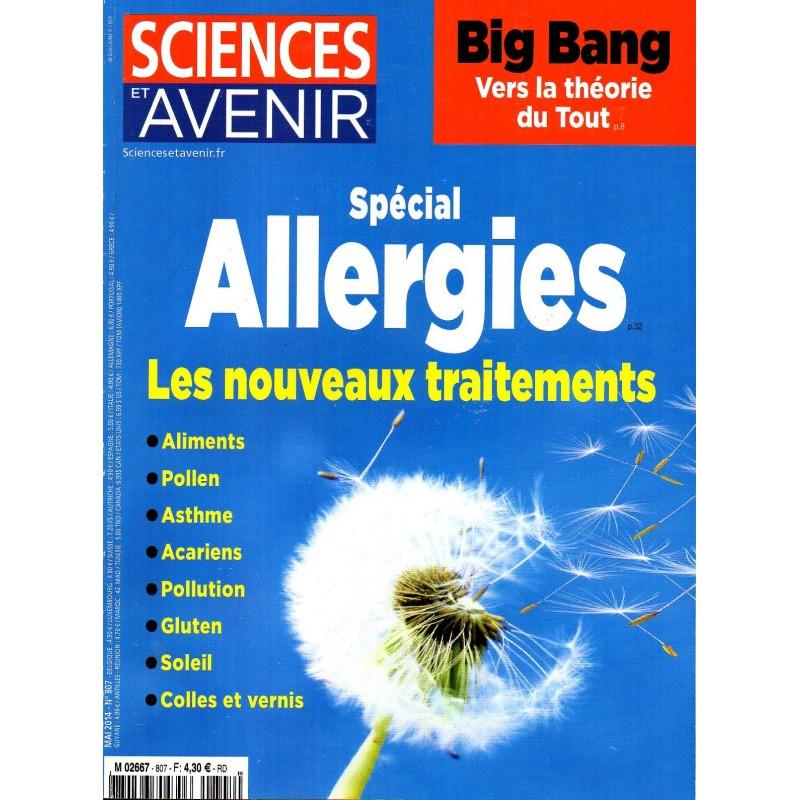 Sciences et Avenir n° 807 - Spécial Allergies, les nouveaux traitements