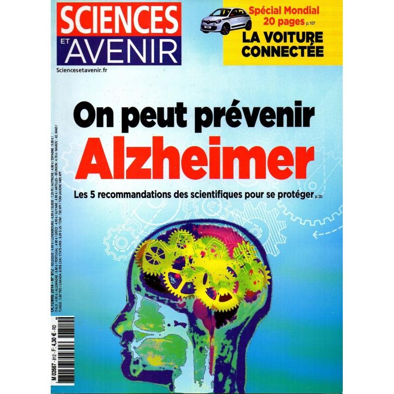 Sciences et Avenir n° 812 - On peut prévenir Alzheimer, les 5 recommandations scientifiques pour se protéger