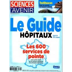 Sciences et Avenir n° 805 - Le Guide Hôpitaux, les 600 services de pointe