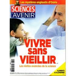 Sciences et Avenir n° 823 - Vivre sans Vieillir, les réelles avancées de la science
