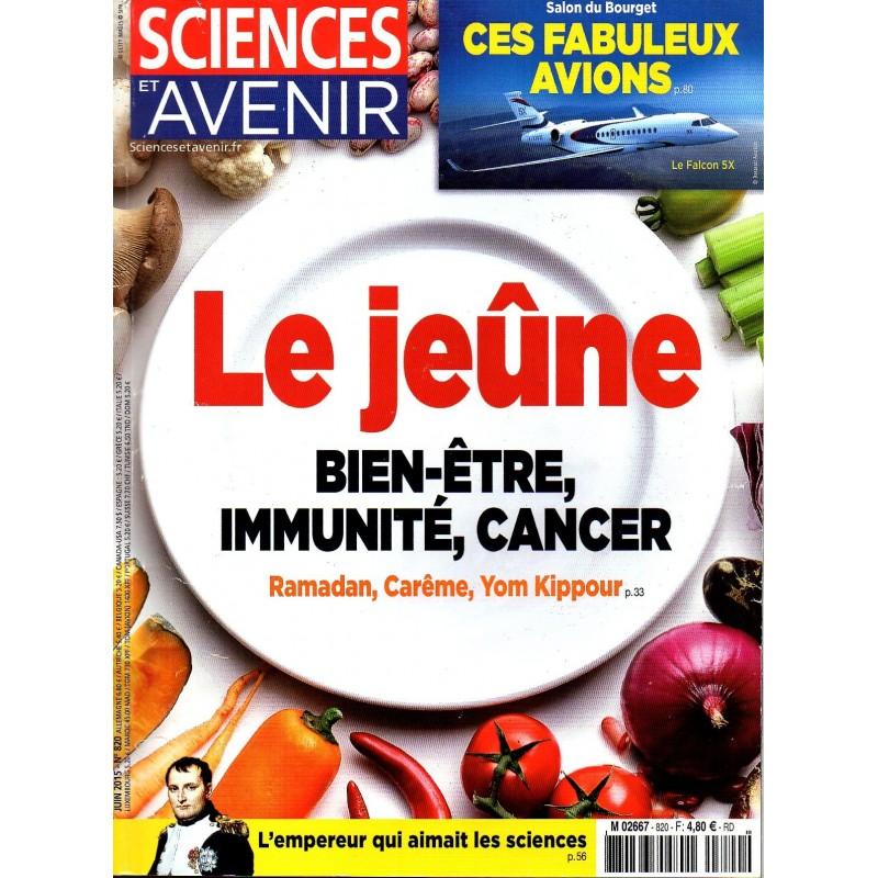 Sciences et Avenir n° 820 - Le jeûne, bien-être, immunité, cancer
