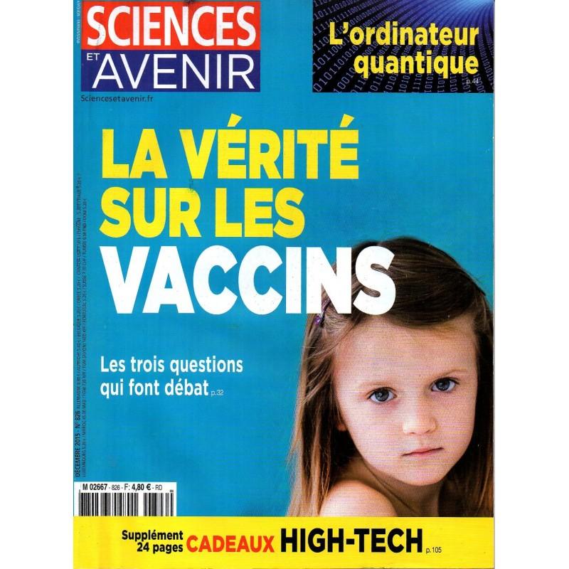 Sciences et Avenir n° 826 - La vérité sur les vaccins, les trois questions qui font débat