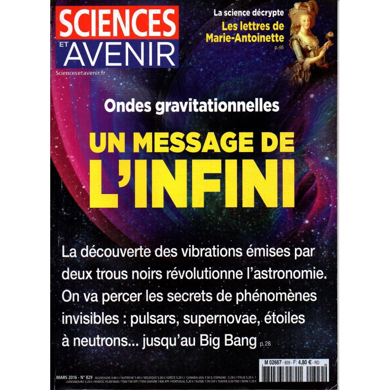 Sciences et Avenir n° 829 - Ondes gravitationnelles, un message de l'infini