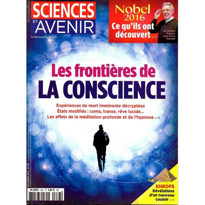 Sciences et Avenir n° 837 - Les frontières de la Conscience