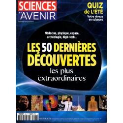 Sciences et Avenir n° 834 - Les 50 dernières découvertes les plus extraordinaires