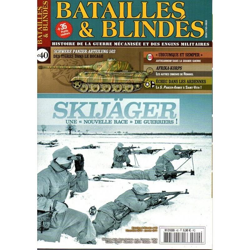 """Batailles & Blindés n° 40 - Skijäger, une """"nouvelle race"""" de guerriers !"""