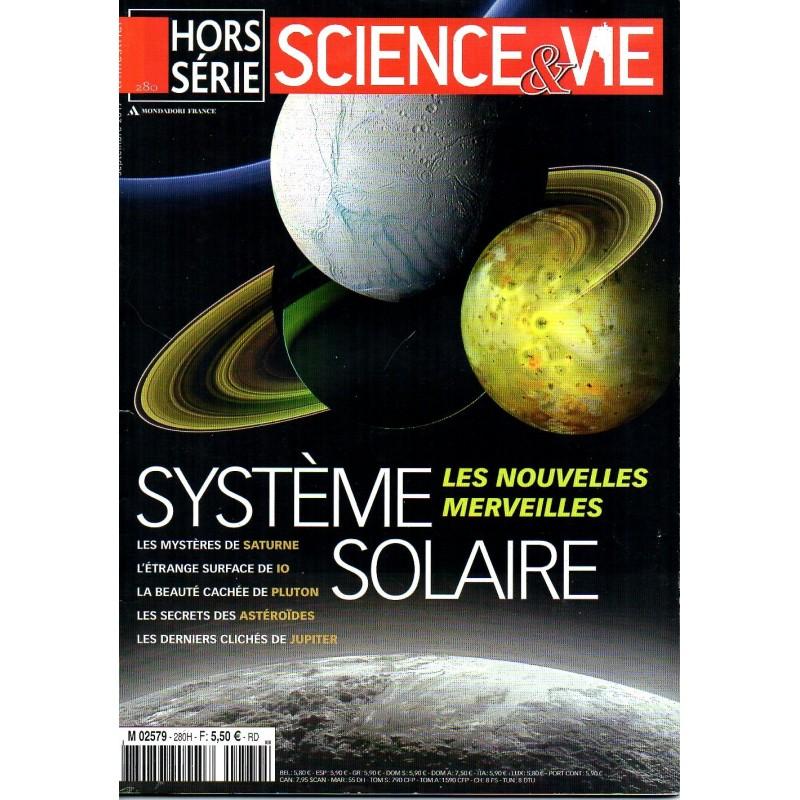 Science & Vie Hors série n° 280 - Système Solaire, les nouvelles merveilles